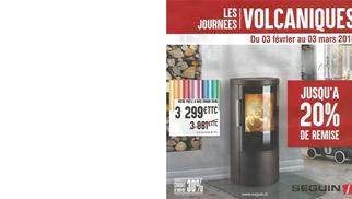 Espace Cheminées 66 Perpignan Magasin de cheminées, inserts et poêles à bois et à granulés annonce ses Promos Journées Volcaniques du 3 février au 3 mars 2018.