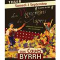 Fête des Vignerons des Aspres aux Caves Byrrh de Thuir le samedi 2 Septembre 2017