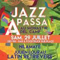 Jazz à Passa 7ème édition le 29 juillet Soirée colombienne dès 19h avec le soutien de l'office de tourisme Aspres-Thuir.