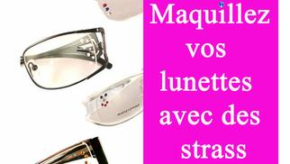 Optique Saint Martin Perpignan personnalise vos lunettes avec des strass.